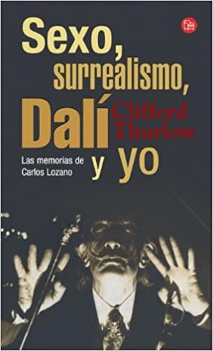 Cover image of Sexo, Surrealism, Dali y Yo